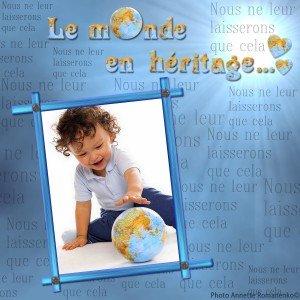 Le monde en héritage